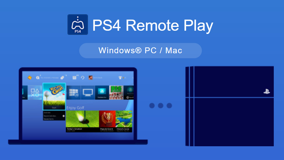 Download-PS4-Remote-Play-For-Windows-10-7-8-And-Mac-OS-X-2017