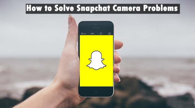 How-To-Fix-Snapchat-Camera-not-Working-Error-2017