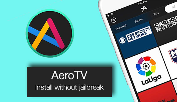 Download-Aero-TV-for-iOS-10.3-10.2.1-Without-Jailbreak