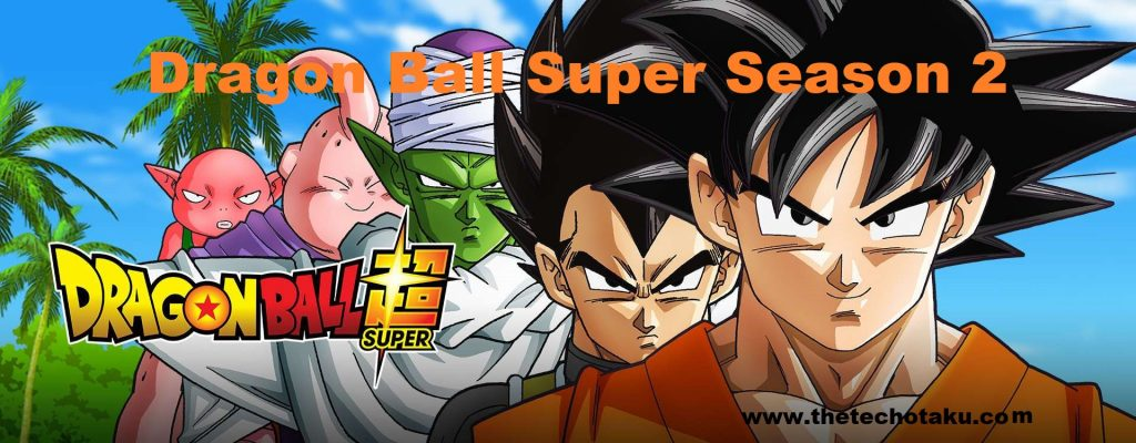 dragon-ball-super-season-2-release-date-rumors