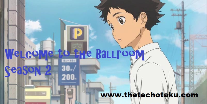 welcome-ballroom-season-2-release-datesss