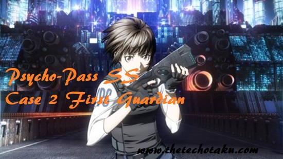 psycho-pass-ss-case-2-first-guardian-1